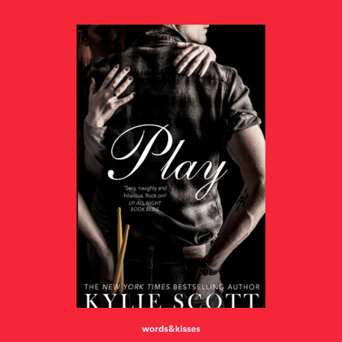 Play by Kylie Scott (Stage Dive #2)