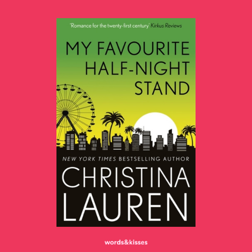 My Favourite Half-Night Stand by Christina Lauren