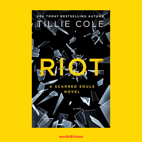 Riot by Tillie Cole (Scarred Souls #4)