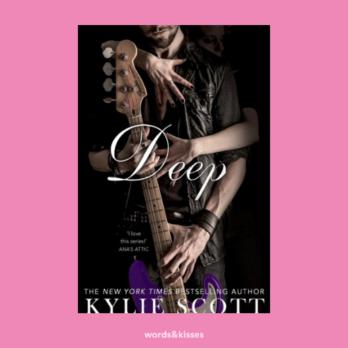 Deep by Kylie Scott (Stage Dive #4)