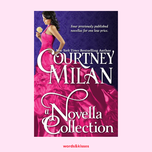 A Novella Collection by Courtney Milan (Brothers Sinister)