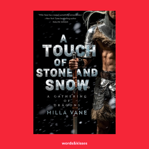 A Touch of Stone and Snow by Milla Vane (A Gathering of Dragons #2)