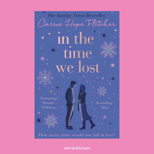 In The Time We Lost by Carrie Hope Fletcher
