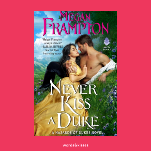 Never Kiss a Duke by Megan Frampton
