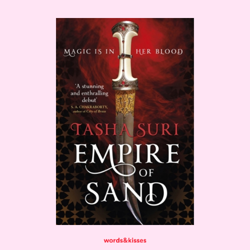 Empire of Sand by Tasha Suri (The Books of Ambha #1)