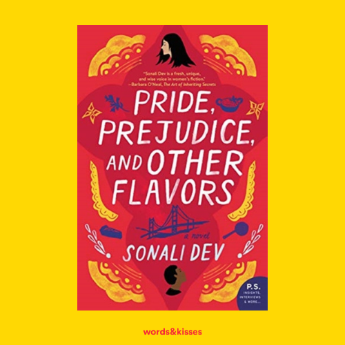 Pride, Prejudice and Other Flavours by Sonali Dev