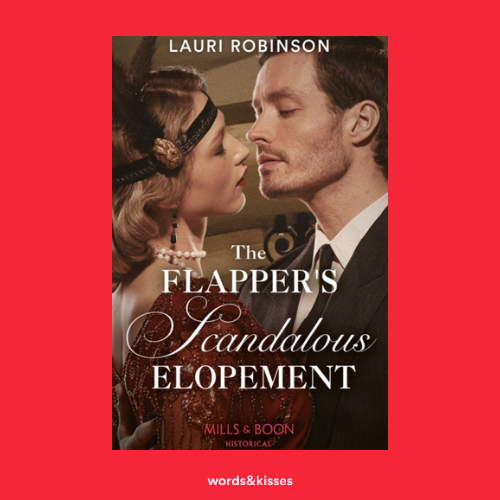 The Flapper's Scandalous Elopement by Lauri Robinson (Sisters of the Roaring Twenties #3)
