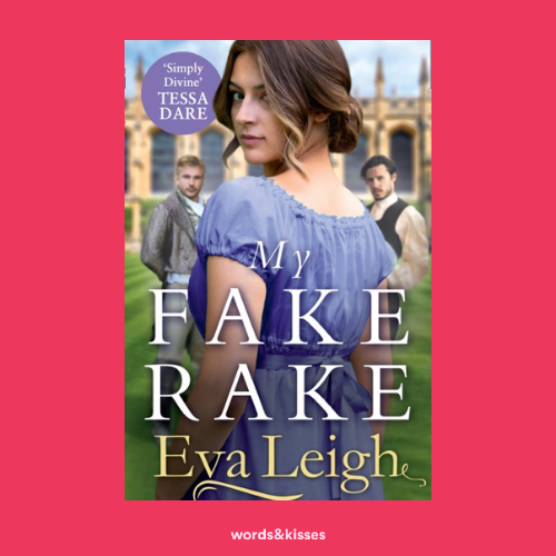 My Fake Rake by Eva Leigh (The Union of the Rakes #1)