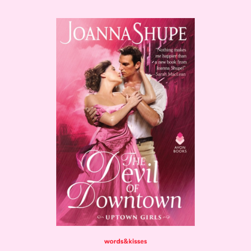 The Devil of Downtown by Joanna Shupe