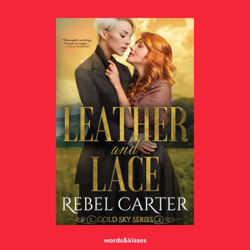 Leather and Lace by Rebel Carter (Gold Sky #2.5)