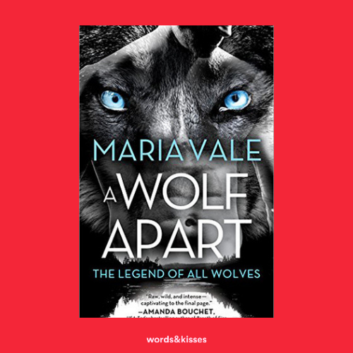 A Wolf Apart by Maria Vale (Legend of All Wolves #2)