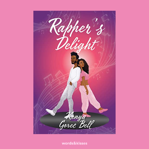 Rapper's Delight by Kenya Goree-Bell ( The Mogul #1 )