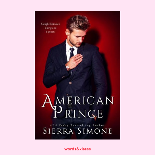 American Prince by Sierra Simone (New Camelot #2)