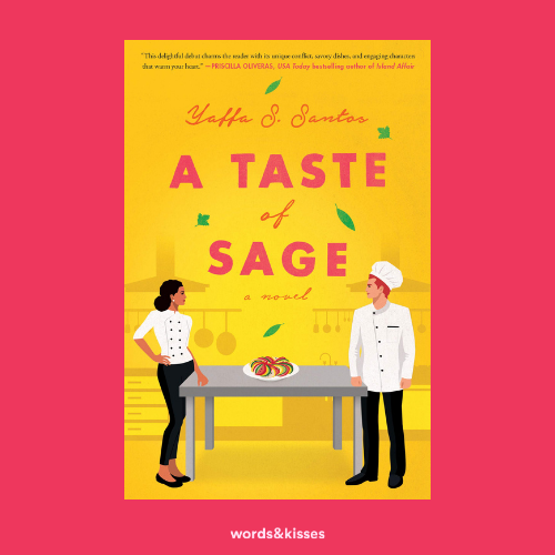 A Taste of Sage: A Novel by Yaffa S. Santos