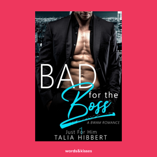 Bad for the Boss by Talia Hibbert (Just for Him #1)