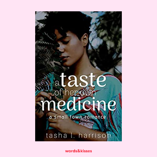 A Taste of Her Own Medicine by Tasha L. Harrison
