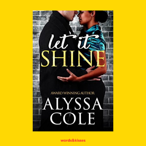 Let it Shine by Alyssa Cole