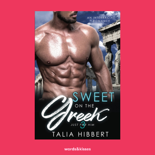 Sweet on the Greek by Talia Hibbert