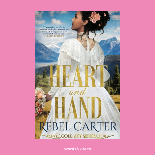 Heart and Hand: Interracial Mail Order Bride Romance by Rebel Carter (Gold Sky #1)