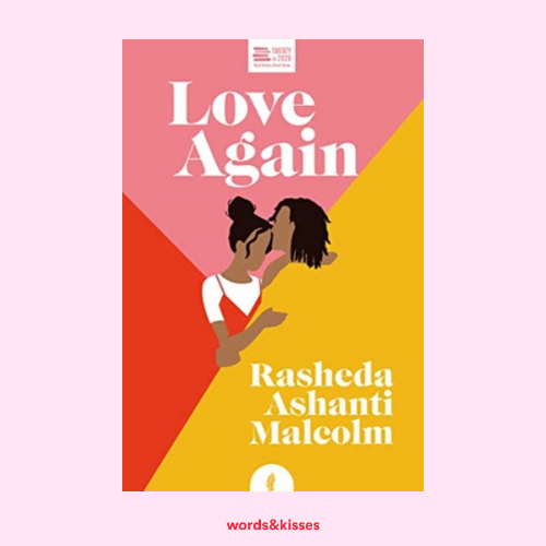 Love Again by Rasheda Ashanti Malcolm