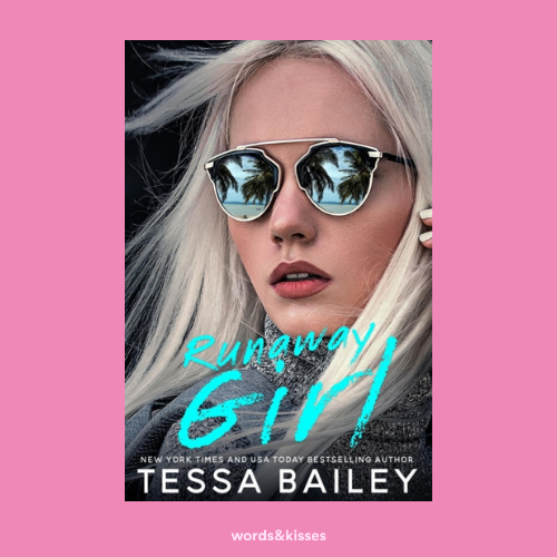 Runaway Girl by Tessa Bailey