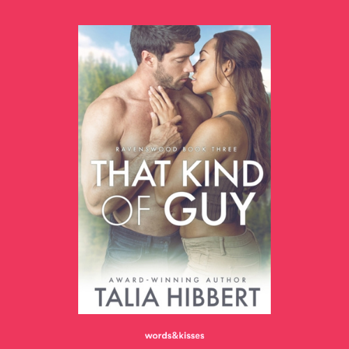 That Kind of Guy by Talia Hibbert (Ravenswood #3)
