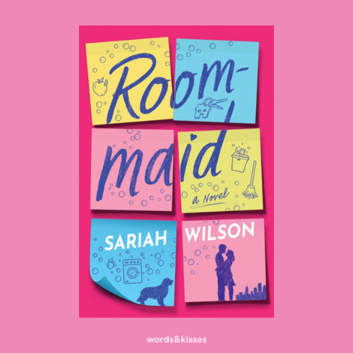 Roommaid: A Novel by Sariah Wilson