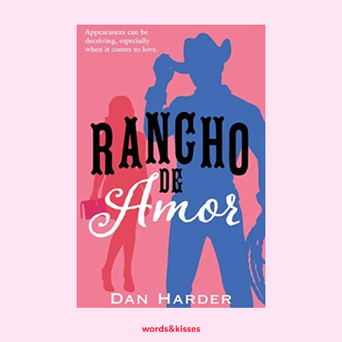 Rancho de Amor by Dan Harder