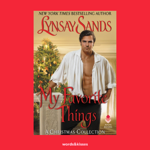 My Favourite Things: A Christmas Collection by Lynsay Sands