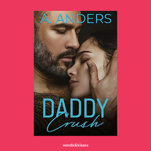 Daddy Crush by Adriana Anders