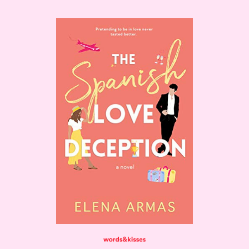 The Spanish Love Deception by Elena Armas