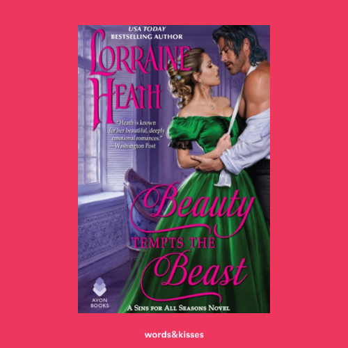 Beauty Tempts the Beast by Lorraine Heath