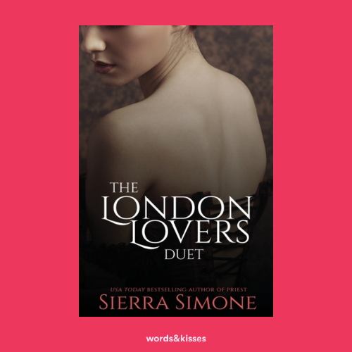 The London Lovers Duet by Sierra Simone