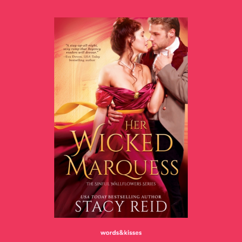 Her Wicked Marquess by Stacy Reid