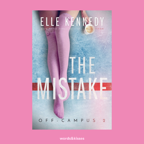 The Mistake by Elle Kennedy (Off-Campus #2)