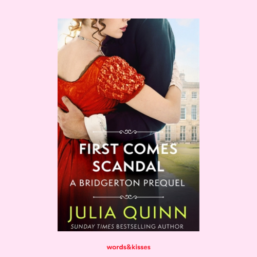 First Comes Scandal by Julia Quinn (The Rokesbys #3)
