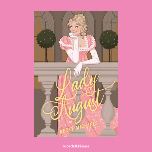 Lady August by Becky Michaels