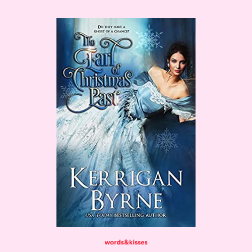 The Earl of Christmas Past by Kerrigan Byrne