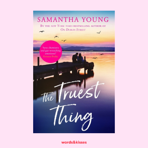 The Truest Thing by Samantha Young (Hart's Broadwalk #4)