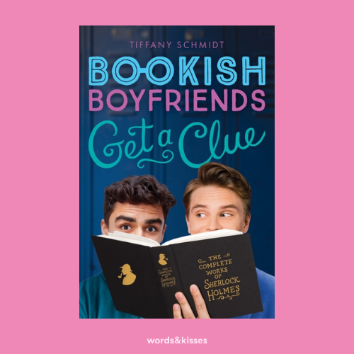 Get a Clue: A Bookish Boyfriends Novel by Tiffany Schmidt