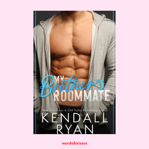 My Brother's Roommate by Kendall Ryan (Frisky Business #2)