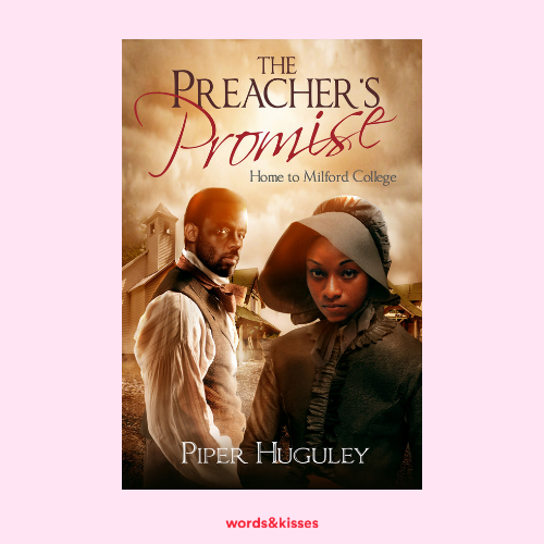The Preacher's Promise by Piper Huguley