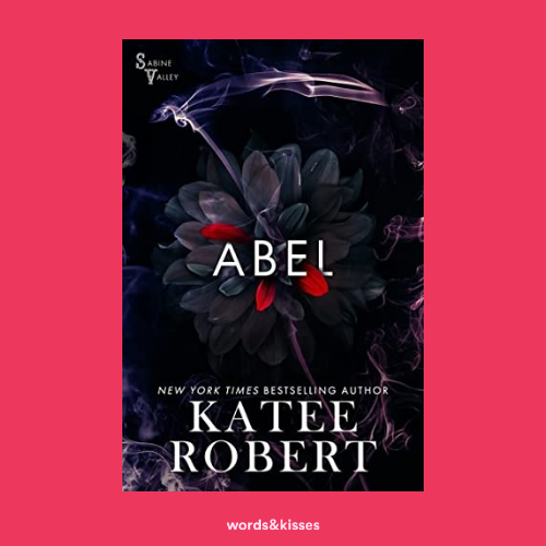 Abel by Katee Robert (Sabine Valley #1)