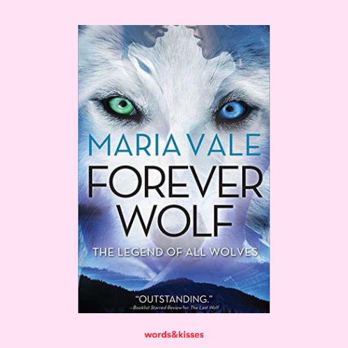 Forever Wolf by Maria Vale (Legend of All Wolves #3)