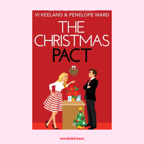 The Christmas Pact by Vi Keeland & Penelope Ward