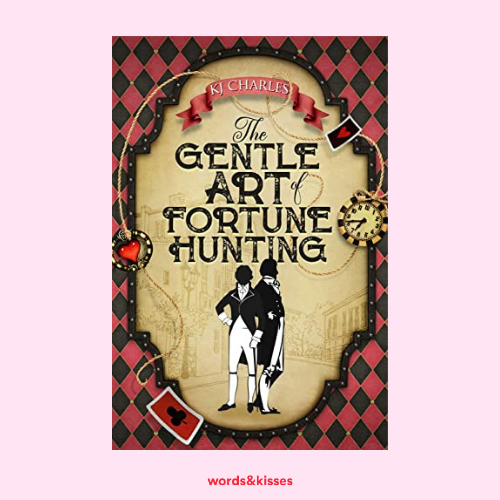 The Gentle Art of Fortune Hunting by K J Charles