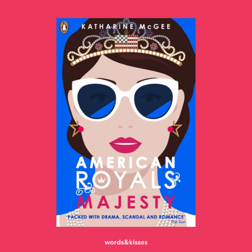 American Royals 2: Majesty by Katharine McGee