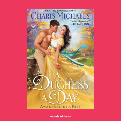 A Duchess a Day by Charis Michaels