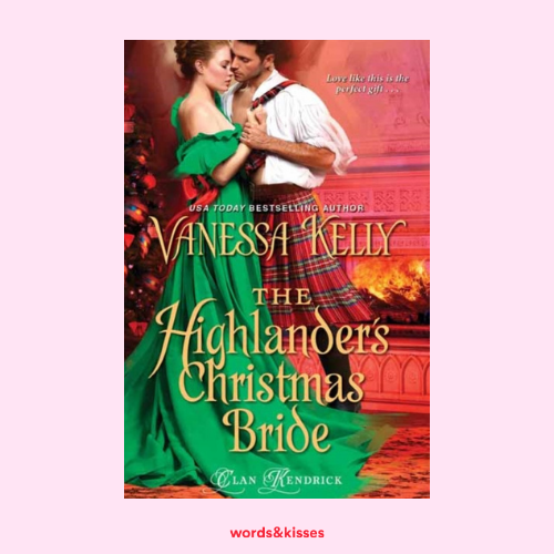 The Highlander's Christmas Bride by Vanessa Kelly (Clan Kendrick #2)