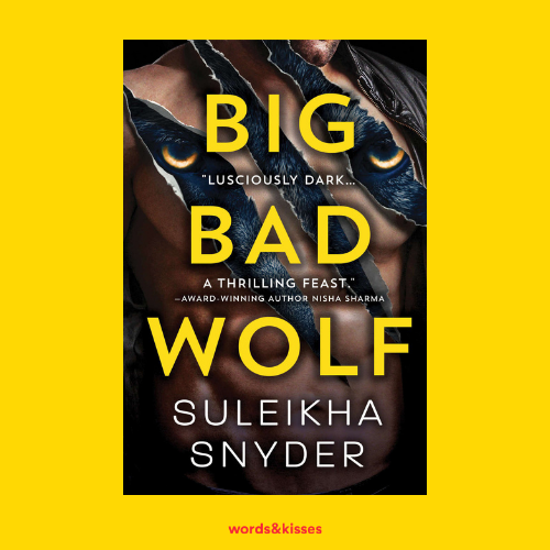 Big Bad Wolf by Suleikha Snyder (Third Shift #1)